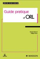 Guide pratique d'ORL